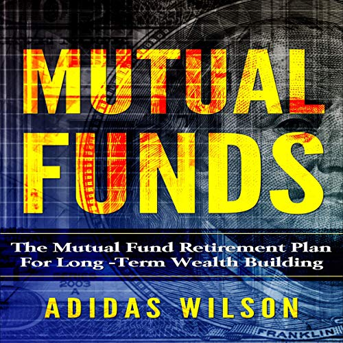 Mutual Funds: The Mutual Fund ...