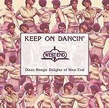 KEEP ON DANCIN' - DISCO BOOGIE DELIGHTS OF WEST END (日本独自企画盤2CD) 画像