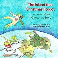 The Island that Christmas Forgot: An Australian Christmas Story
