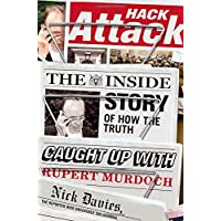 Hack Attack: The Inside Story of How the Truth Caught Up with Rupert Murdoch [並行輸入品]