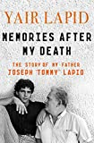 Memories After My Death: The Story of My Father, Joseph