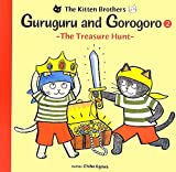Guruguru and Gorogoro: -The Treasure Hunt- (2)