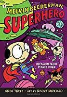 Invasion from Planet Dork (Melvin Beederman Superhero)