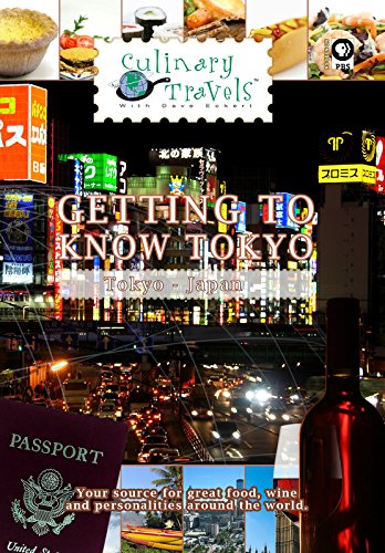 Culinary Travels - Getting to Know Tokyo