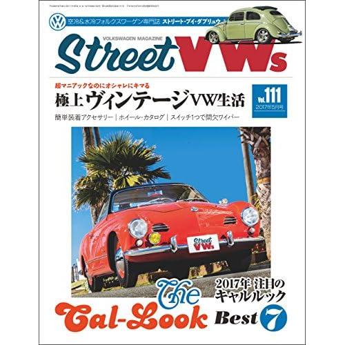 Street VWs (ストリートワーゲン) 2017年 5月号 [雑誌]