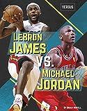 ジョーダン Lebron James Vs. Michael Jordan (Versus)