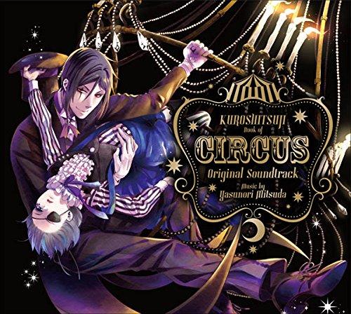[画像:黒執事 Book of Circus Original Soundtrack]