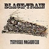 BLACK TRAIN(初回限定盤)(DVD付) ユーチューブ 音楽 試聴