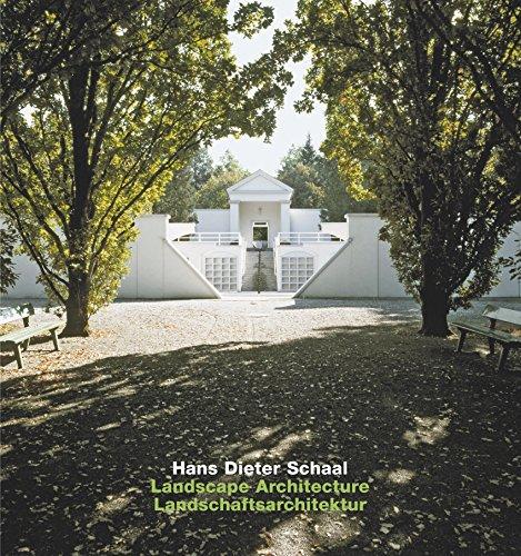 Hans Dieter Schaal: Landscape Architecture / Landschaftsarchitektur