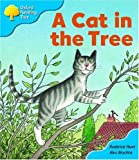 Oxford Reading Tree: Stage 3: Storybooks: a Cat Sat in the Tree