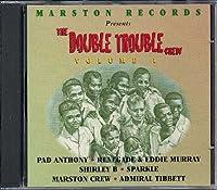 Double Trouble Crew