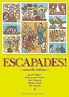 エスカパード!フランス語への旅―文法とアクティヴィテの15課