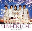 「SUMMER LOVE(初回限定盤)(DVD付)」