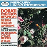 Respighi;Dorati Conducts