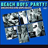 Beach Boys' Party! Uncovered &