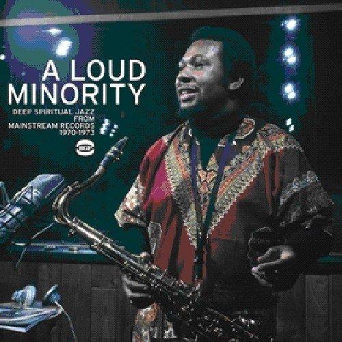 Loud Minority-Deep Spiritual Jazz from Mainstream