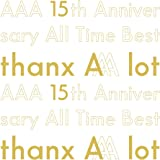 【Amazon.co.jp限定】AAA 15th Anniversary All Time Best -thanx AAA lot-(AL5枚組)(初回生産限定盤)(A4クリアファイル付き)
