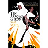 Ten Arrows of Iron: 2