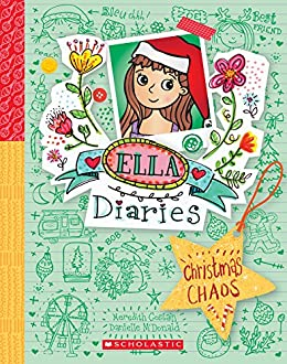 Christmas Chaos (Ella Diaries) by [Costain, Meredith]