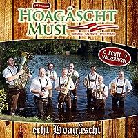 Echt Hoagascht [Import allemand]