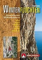 Winterfluchten: Klettern in Suedeuropa. 185 Mehrseillaengenrouten