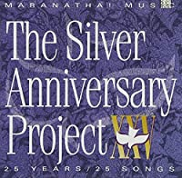 Marantha Music: Silver Anniversary Project