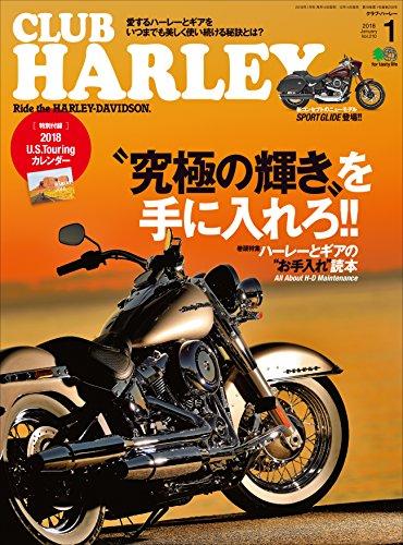 CLUB HARLEY (クラブハーレー)2018年1月号 Vol.210[雑誌]