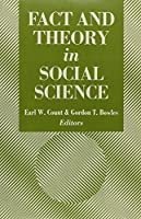Fact and Theory in the Social Sciences
