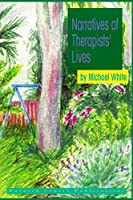 Narratives of Therapists' Lives