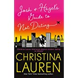 Josh and Hazel's Guide to Not Dating: the perfect laugh out loud, friends to lovers romcom from the author of The Unhoneymoon