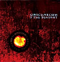 Orichalcum & the Deviant [12 inch Analog]
