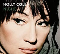 Night by Holly Cole (2013-09-06)