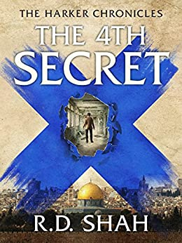 The 4th Secret (Harker Chronicles Book 2) by [Shah, R.D.]