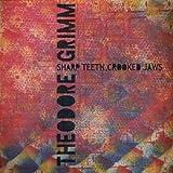 Sharp Teeth Crooked Jaws