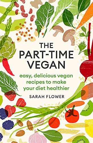 The Part-time Vegan: Easy, del...