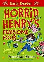 Horrid Henry's Fearsome Four (Horrid Henry Early Reader)