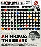 CLUB SHINKAWA THE BEST!!(CCCD) 画像