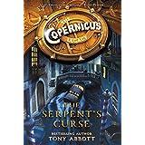 The Copernicus Legacy: The Serpent's Curse (Copernicus Legacy, 2)