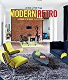 Modern Retro: From Rustic to Urban, Classic to Colourful 画像