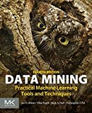 Cover of Data Mining: Practical Machine Learning Tools and Techniques (Morgan Kaufmann Series in Data Management Systems)