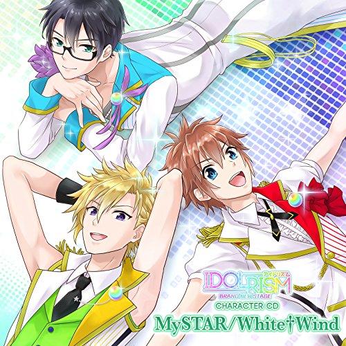 アイドリズム キャラクターCD ~MySTAR / Whit...