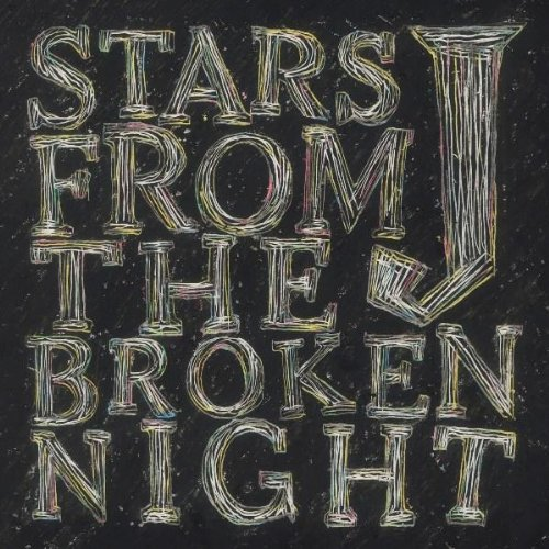 STARS FROM THE BROKEN NIGHT(DVD付)【初回生産限定盤】