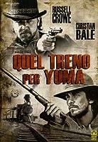 Quel Treno Per Yuma (2007) [Italian Edition]