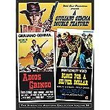 Blood For A Silver Dollar/Adios Gringo