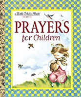 Prayers for Children (Little Golden Book) by Eloise Wilkin(1999-11-19)