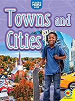 Towns and Cities (Places We Live)