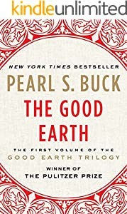 The Good Earth (The Good Earth Trilogy Book 1) (English Edition)