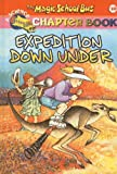 Expedition Down Under (Magic School Bus Science Chapter Books (Pb))