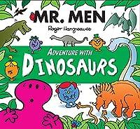 MR Men Adventure with Dinosaurs (Mr. Men and Little Miss Adventures)