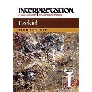 Ezekiel (Interpretation: A Bible Commentary for Teaching and Preaching)